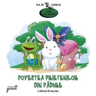Povestea prietenilor din pădure - Lucia Muntean
