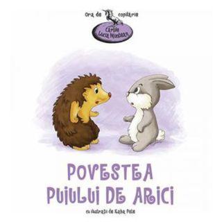 Povestea puiului de arici - Lucia Muntean